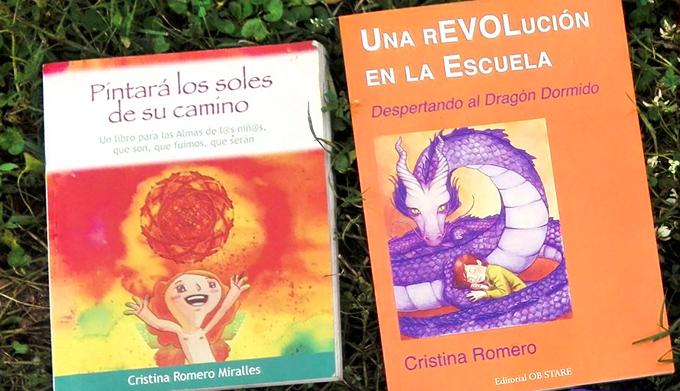 Pintará los soles de su camino y Una Revolución en la escuela. Cristina Romero Miralles
